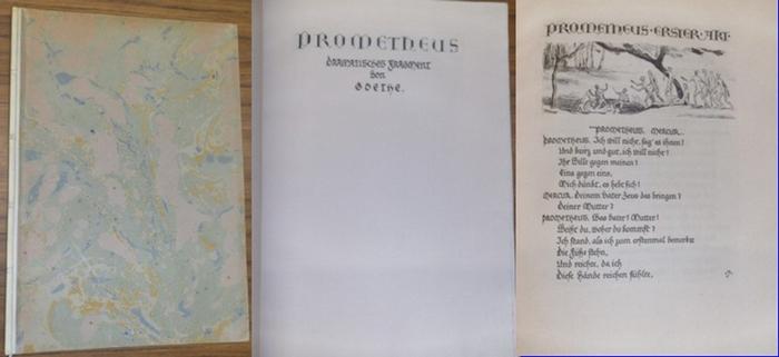 Goethe, Johann Wolfgang von / Felix Meseck Illustr.): Prometheus. Dramatisches Fragment. Drucke der Marees-Gesellschaft herausgegeben von J.Meier-Graefe. Mit 18 teils ganzseitigen Originalradierungen von Felix Meseck.