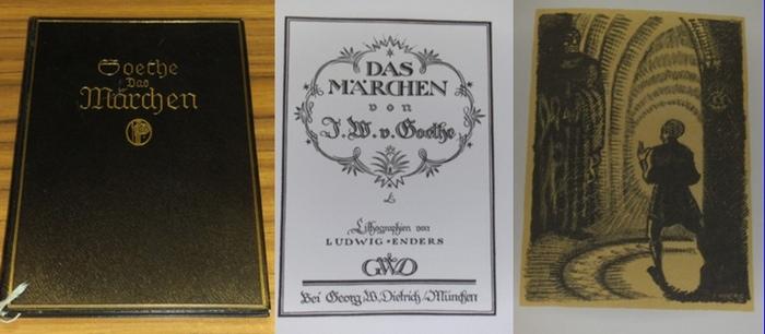 Goethe, Johann Wolfgang von / Ludwig Enders: Das Märchen. Mit 8 ganzseitigen, getönten Lithographien von Ludwig Enders.