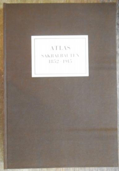 Berger, Manfred: : Atlas Sakralbauten 1852 - 1915.