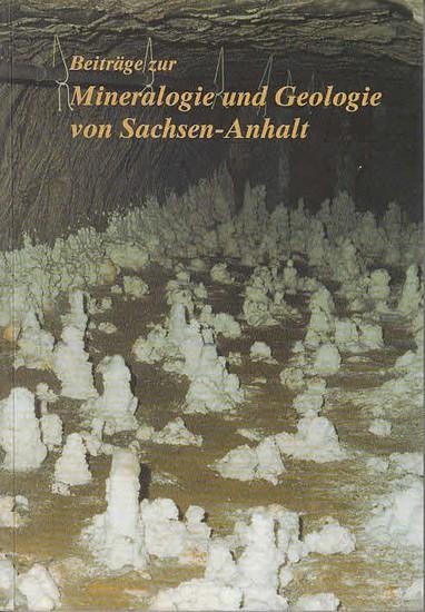 Pöllmann, Herbert ; Mücke, Arno (Schriftleit.): Beiträge zur Mineralogie und Geologie von Sachsen-Anhalt : Sonderband der VFMG-Sommertagung 1999 in Halle.