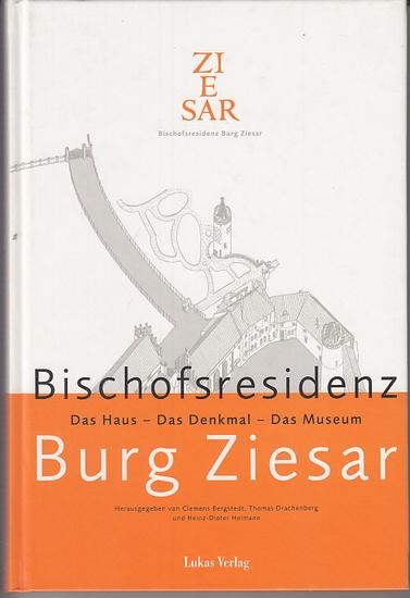 Bergstadt, Clemens ; Drachenberg, Thomas ; Heimann, Heinz-Dieter (Hrsg.): Bischofsresidenz Burg Ziesar : Das Haus - Das Denkmal - Das Museum.
