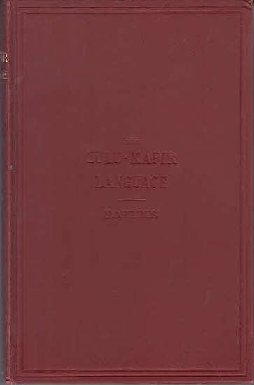 Zulu-Kafir. - Roberts, Charles Rev.: The Zulu - Kafir Language simplified for Beginners.