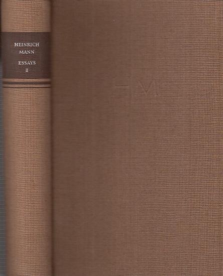Mann, Heinrich: Essays. Zweiter Band. (Ausgewählte Werke in Einzelausgaben Band XII, hrsg.im Auftrag der Deutschen Akademie der Künste zu Berlin von Prof.Dr. Alfred Kantorowicz).