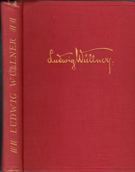 Wüllner, Ludwig.- / Franz Ludwig: Ludwig Wüllner - Sein Leben und seine Kunst. Mit vierzehn Beiträgen zeitgenössischer Persönlichkeiten.