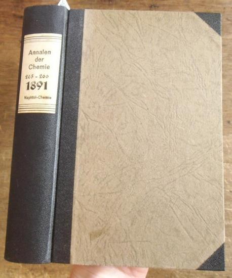 Annalen der Chemie - Hermann Kopp, A.W. Hofmann, A. Kekule, E. Erlenmeyer, Jacob Volhard (Hrsg.): Justus Liebig's Annalen der Chemie 1891. Band 265 -266. Zwei Teile mit jeweils 3 Heften in einem Band.