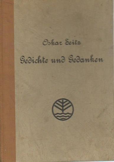 Seitz, Oskar: Gedichte und Gedanken.