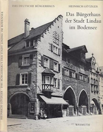Götzger, Heinrich: Das Bürgerhaus der Stadt Lindau im Bodensee. (= Das deutsche Bürgerhaus, Band XI. Herausgegeben von Adolf Bernt).
