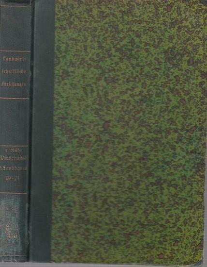 Landwirtschaftliche Forschungen. - Landwirtschaftliche Jahrbücher. Herausgegeben vom Preuss. Ministerium für Landwirtschaft, Domänen und Forsten. - Freise, Friedrich W. / Rudolf tismer / W. Waldschmidt / Ernst Bierei / Martin Rauterberg: Landwirtschaft...