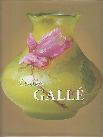 Gallé, Émile: Èmile Gallé