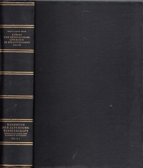 Beck, Hans-Georg / Iwan von Müller (Begr.): Kirche und Theologische Literatur im Byzantinischen Reich. (= Byzantinisches Handbuch im Rahmen des Handbuchs der Altertumswissenschaft. Zwölfte Abteilung, Zweiter Teil, erster Band)