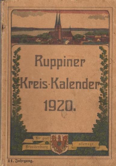 Ruppin - Kreisausschuß zu Neuruppin (Hrsg.): Ruppiner Kreiskalender. XI (11.) Jahrgang 1920.