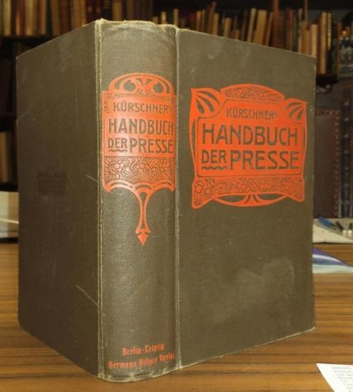 Kürschner, Joseph: Handbuch der Presse für Schriftsteller, Redaktionen, Verleger, überhaupt für Alle, die mit der Presse in Beziehung stehen.