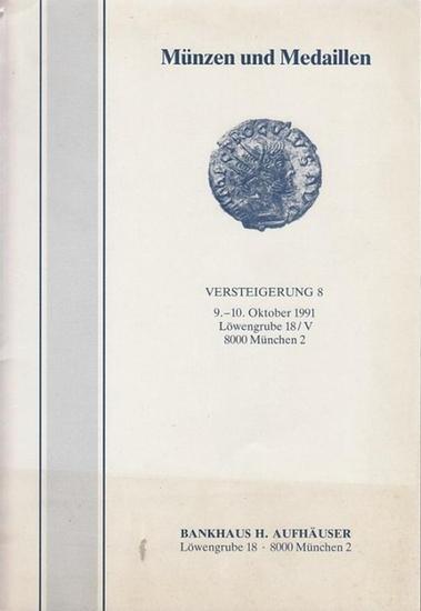 Aufhäuser, H. - Bankhaus: Versteigerung von Münzen und Medaillen der Antike, des Mittelalters und der Neuzeit. Katalog 9. und 10. Oktober 1991, München.