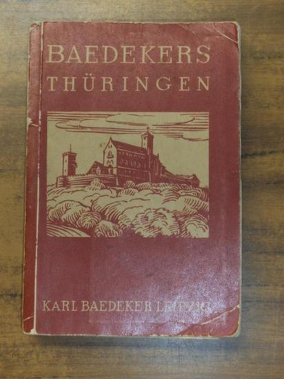 Baedeker, Karl - Thüringen: Baedeker's Thüringen Handbuch für Reisende Mit 28 Karten und 35 Plänen