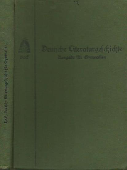 Hock, Stefan: Deutsche Literaturgeschichte für österreichische Mittelschulen. Ausgabe für Gymnasien und Realgymnasien. Für die V. bis VIII. Klasse.