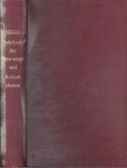 Niggli, Paul Dr. Lehrbuch der Mineralogie und Kristallchemie Teil I.