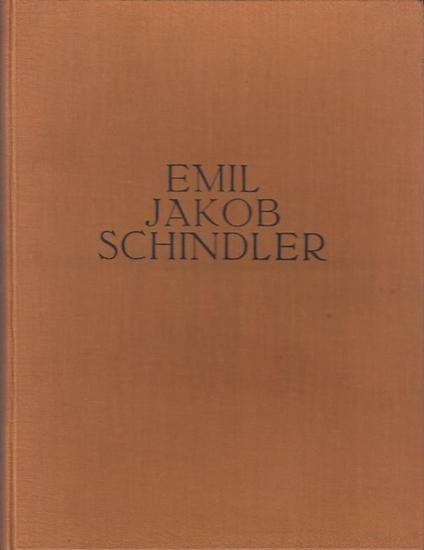 Schindler, Emil Jakob. - Moll, Carl: Emil Jakob Schindler 1842 - 1892 : Eine Bildnisstudie von Carl Moll.