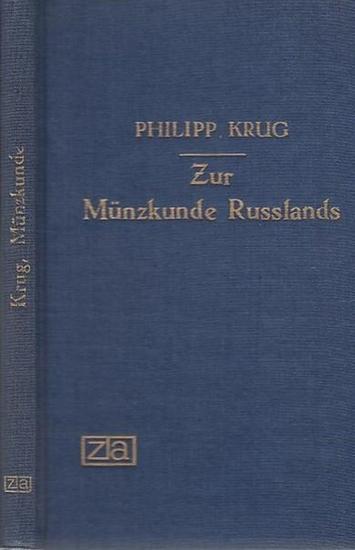 Krug, Philipp / Hrsg. Von der Kaiserliche Akademie der Wissenschaften / St.Petersburg, 1805 Zur Münzkunde Russlands.