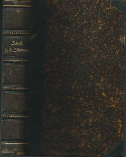 Scholl, Carl (Herausgeber): Freie Stimmen aus dem heutigen Frankreich, England und Amerika über Lebensfragen der Religion. Gesammelt, übersetzt und herausgegeben von Carl Scholl.