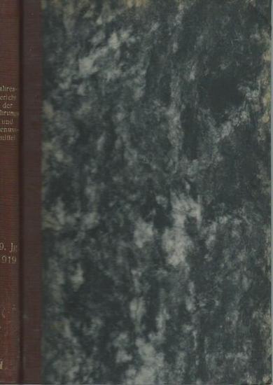 Beckurts, Heinr[ich] und F. Dietze: Jahresbericht über die Fortschritte in der Untersuchung der Nahrungs- und Genussmittel. Jahrgang 29, 1919. Sonderabdruck aus dem Jahresbericht der Pharmazie.