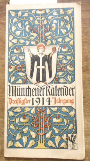 Münchener Kalender. - Hupp, Otto: Münchener Kalender 1914, 30. Jahrgang.