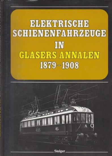 Repetzki, K. R.: Elektrische Schienenfahrzeuge in Glasers Annalen 1879 - 1908. Pionierzeit und Weltrekord. Eine internationale Übersicht aus der Feder bedeutender Eisenbahntechniker.