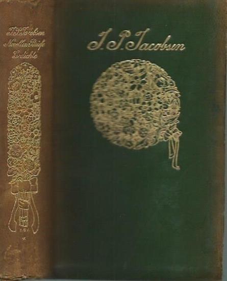 Jacobsen, J.P.: Novellen. Briefe, Gedichte. Aus dem Dänischen von Marie Herzfeld. Gedichte deutsch von Robert F. Arnold. (= Gesammelte Werke, Band 1).