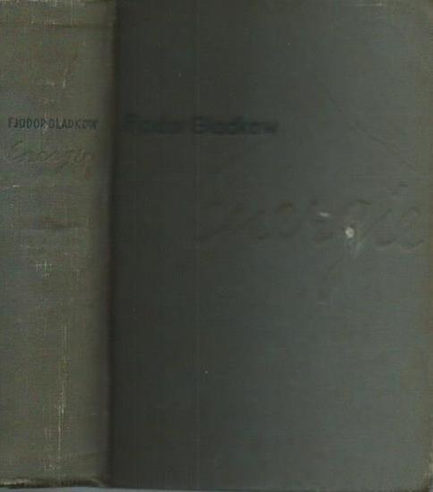 Gladkow, Fjodor: Energie. Roman. Autorisierte Übersetzung aus dem Russischen von Olga Halpern.