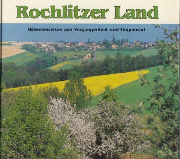 Schramm, Andreas: Rochlitzer Land. Wissenswertes aus Vergangenheit und Gegenwart.