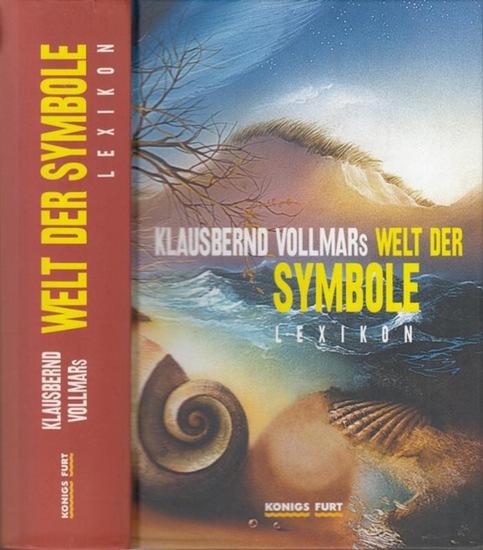 Vollmar, Klausbernd Vollmars Welt der Symbole. Lexikon.