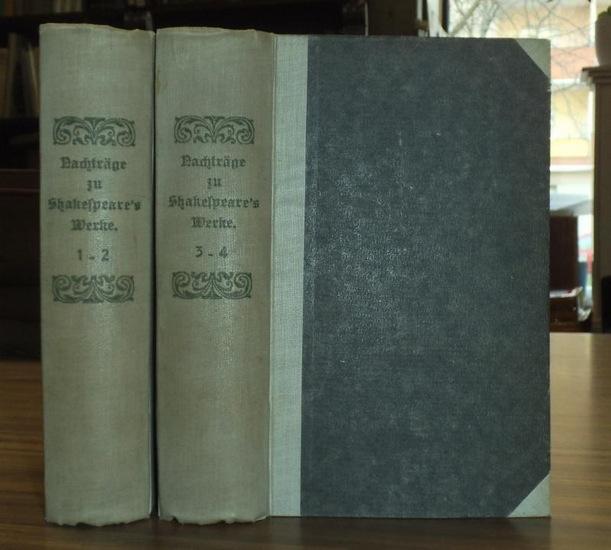 Shakespeare, William - Ernst Ortlepp (Übers.): Nachträge zu Shakespeare´s Werken von Schlegel und Tieck. Komplett mit 4 Teilen in 2 Bänden.