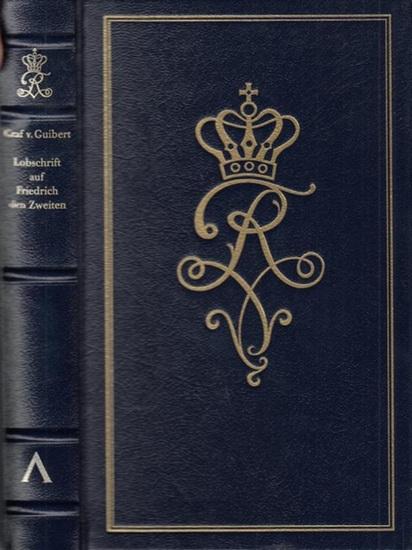 Friedrich II. - Guibert, Graf von (Jacques-Antoine-Hippolyte, comte de Guibert). - Zöllner, Johann Friedrich (Übersetzung): Lobschrift auf Friedrich den Zweiten.