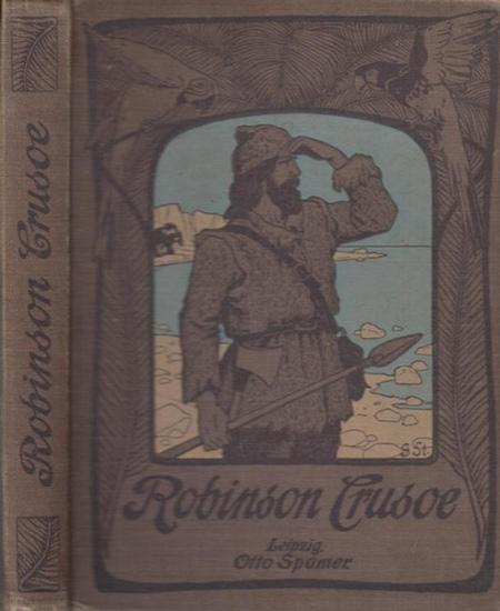 Defoe, Daniel ( Daniel de Foe ) / Otto Zimmermann (Bearb.) / F.H. Nicholson (Illustr.): Robinson Crusoe. Das Original des Daniel de Foe. Bearbeitet von Otto Zimmermann. Mit Bildern von F.H. Nicholson.