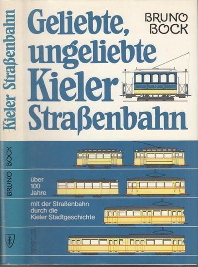 Bock, Bruno: Geliebte, ungeliebte Kieler Straßenbahn. Über 100 Jahre mit der Straßenbahn durch die Kieler Stadtgeschichte.