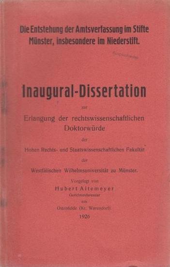 Altemeyer, Hubert: Die Entstehung der Amtsverfassung im Stifte Münster, insbesondere im Niederstift.