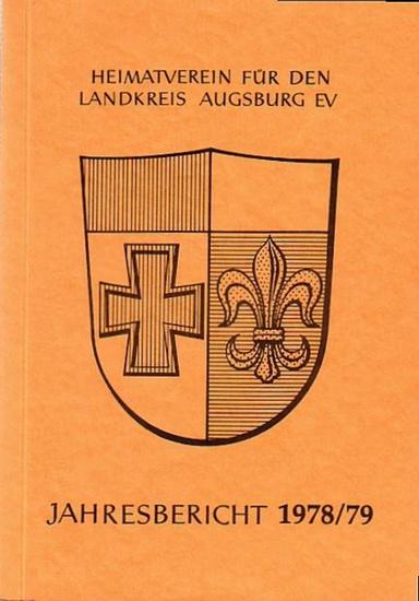 Augsburg. - Jahresbericht 1978/79 des Heimatvereins für den Landkreis Augsburg e.V.