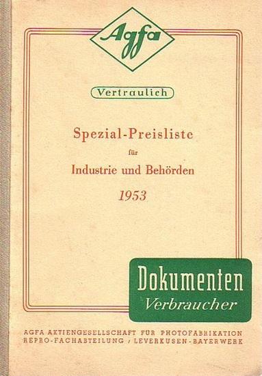 AGFA AG für Photofabrikation Leverkusen-Bayerwerk: Spezial-Preisliste für Industrie und Behörden 1953.