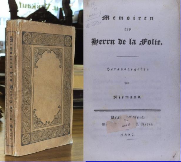 [ Häberlin, Karl Ludwig: ] Memoiren des Herrn de la Folie. Hrsg. von Niemand [pseud.]
