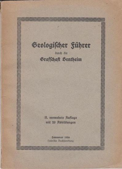Bentheim. - Behme, Friedrich: Geologischer Führer durch die Grafschaft Bentheim - Lagerstätten von Salz, Erdöl, Asphalt.
