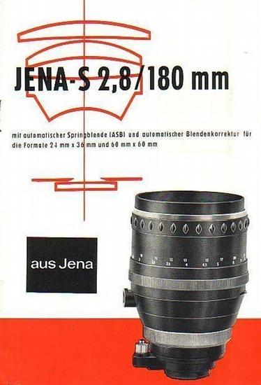 Carl Zeiss Jena: Jena-S 2,8/180 mm mit automatischer Springblende (ASB) und automatischer Blendenkorrektur für die Formate 24 mm x 36 mm und 60 mm x 60 mm. Werbeprospekt.