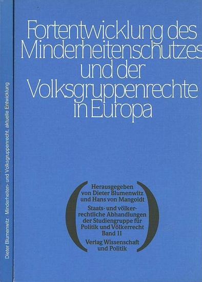 Blumenwitz, Dieter & Mangoldt, Hans von: Minderheiten- und Volksgruppenrecht. Aktuelle Entwicklung / Entwicklung des Minderheitenschutzes und der Volksgruppenrechte in Europa. 2 Bände.