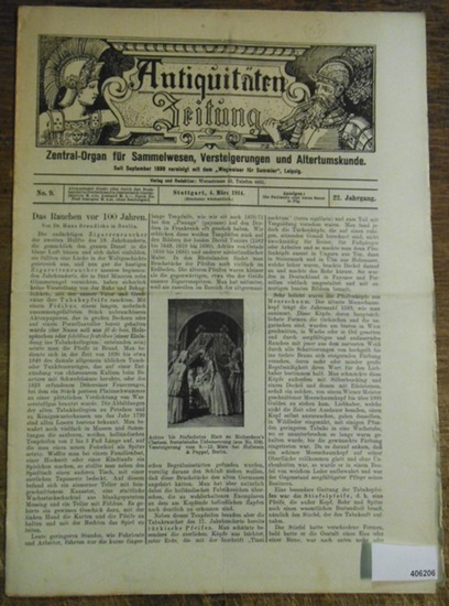 """Antiquitätenzeitung - Karl Graf von Rambaldi // Brendicke, Hans Dr. Antiquitäten-Zeitung Zentral-Organ für Sammelwesen, Versteigerungen und Altertumskunde. Vereinigt seit September 1899 mit dem """"Wegweiser für Sammler"""", 22. Jahrgang, No. 9, 4...."""