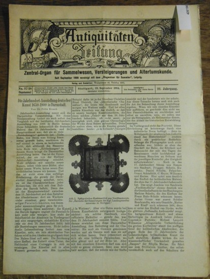 """Antiquitätenzeitung - Karl Graf von Rambaldi // Krauß, Fritz Dr. Antiquitäten-Zeitung Zentral-Organ für Sammelwesen, Versteigerungen und Altertumskunde. Vereinigt seit September 1899 mit dem """"Wegweiser für Sammler"""", 22. Jahrgang, No. 37/38, 2..."""