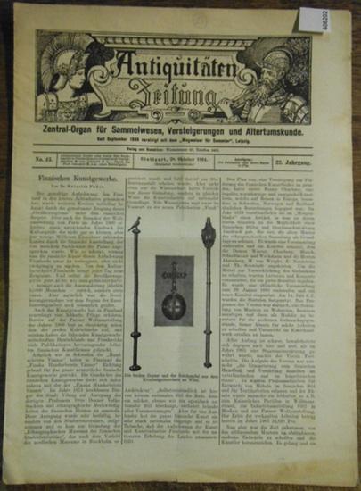 """Antiquitätenzeitung - Karl Graf von Rambaldi // Pudor, Heinrich Dr. Antiquitäten-Zeitung Zentral-Organ für Sammelwesen, Versteigerungen und Altertumskunde. Vereinigt seit September 1899 mit dem """"Wegweiser für Sammler"""", 22. Jahrgang, No. 43, 2..."""