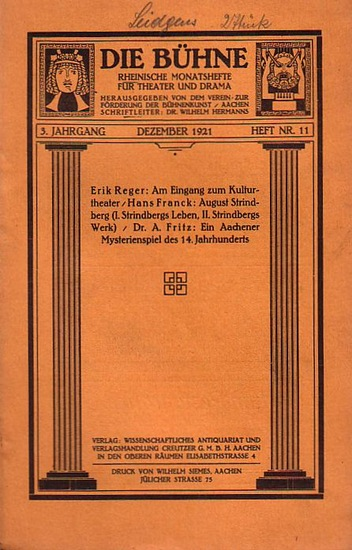Bühne, Die - Verein zur Förderung der Bühnenkunst (Hrsg): Die Bühne. Rheinische Monatshefte für Theater und Drama. 3. Jahrgang. Dezember 1921. Heft Nr.11