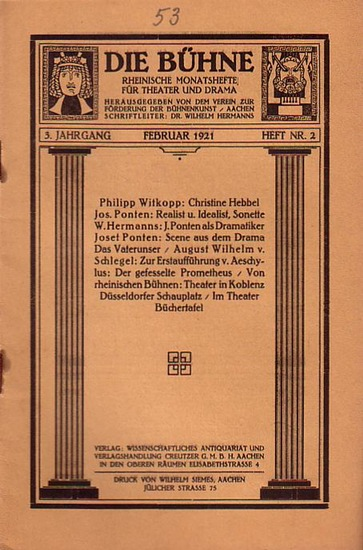 Bühne, Die - Verein zur Förderung der Bühnenkunst (Hrsg): Die Bühne. Rheinische Monatshefte für Theater und Drama. 3. Jahrgang. Februar 1921. Heft Nr. 2