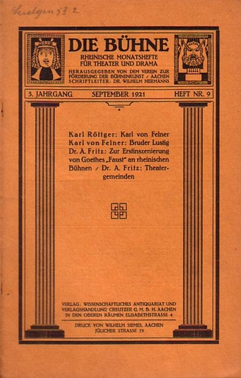 Bühne, Die - Verein zur Förderung der Bühnenkunst (Hrsg): Die Bühne. Rheinische Monatshefte für Theater und Drama. 3. Jahrgang. September 1921. Heft Nr. 9