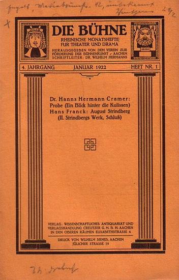 Bühne, Die - Verein zur Förderung der Bühnenkunst (Hrsg): Die Bühne. Rheinische Monatshefte für Theater und Drama. 4. Jahrgang. Januar 1922. Heft Nr.1