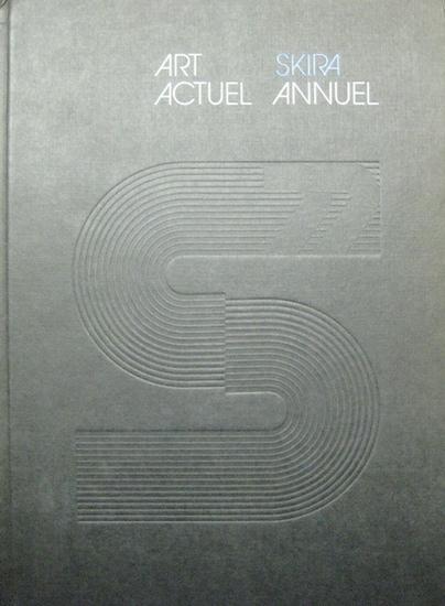 Daval, Lean-Luc; Art Actuel - Skira Annuel.