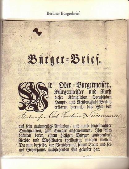 """BerlinArchiv herausgegeben von Hans-Werner Klünner und Helmut Börsch-Supan. - Berlin-Archiv (Hrsg.v. Hans-Werner Klünner und Helmut Börsch-Supan): Lieferung BE 01007 """"Bürgerbrief für den Korbmacher Carl Joachim Lüdemann vom 30. September 1830. In ..."""